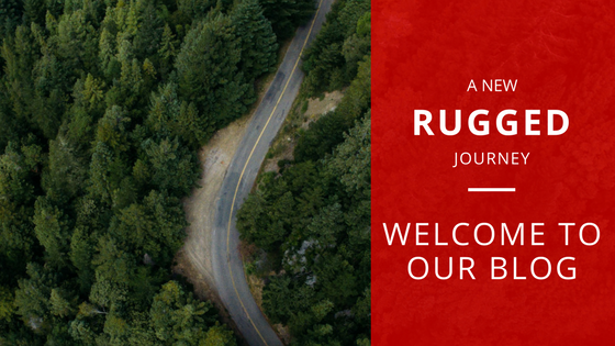 A New Rugged Journey | Welcome to our Blog